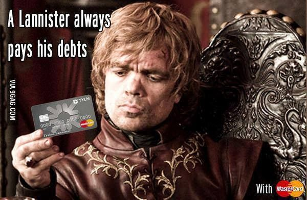 Image where Tyrionne Lannister from 'Game of Thrones' holds Mastercard while saying 'A Lannister always pays his debts'